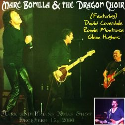 Marc Bonilla & The Dragon Choir 2000.12.15 [Audio-CD] задник